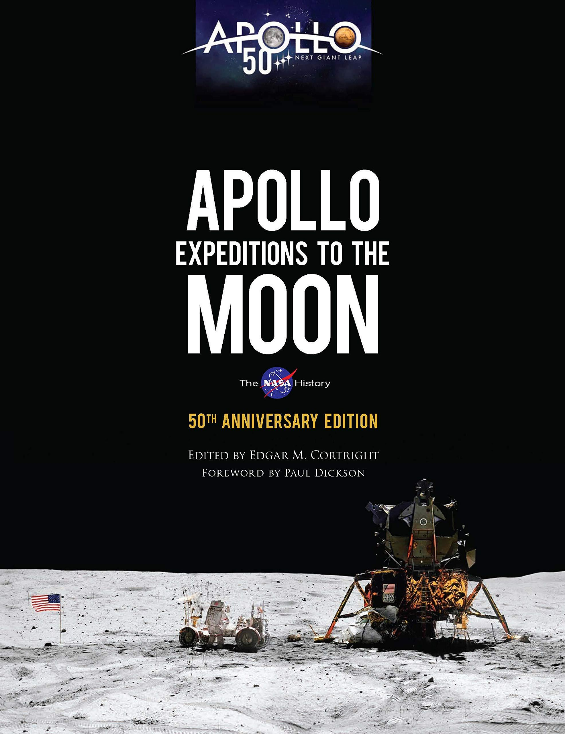 Apollo Expeditions to the Moon - Edgar Cortright