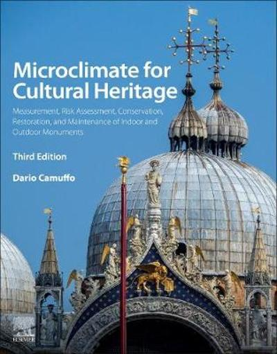 Microclimate for Cultural Heritage - Dario Camuffo