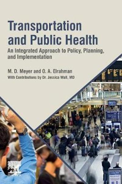 Transportation and Public Health - M. D. Meyer