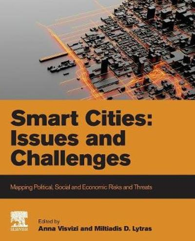 Smart Cities: Issues and Challenges - Anna Visvizi