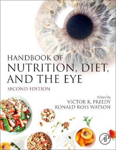 Handbook of Nutrition, Diet, and the Eye - Victor R. Preedy