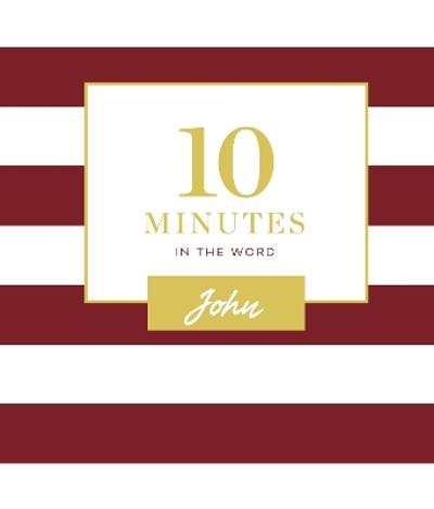 10 Minutes in the Word: John - Zondervan