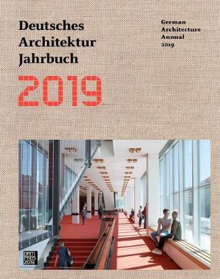 German Architecture Annual 2019 - Yorck Forster