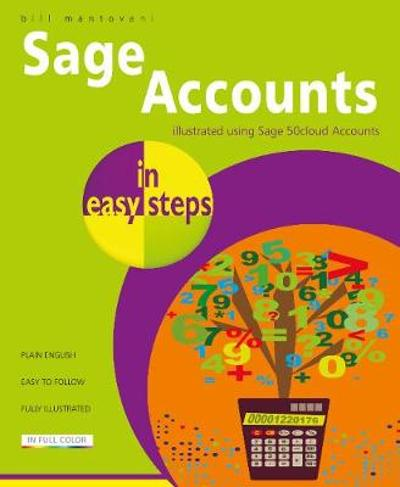 Sage Accounts in easy steps - Bill Mantovani