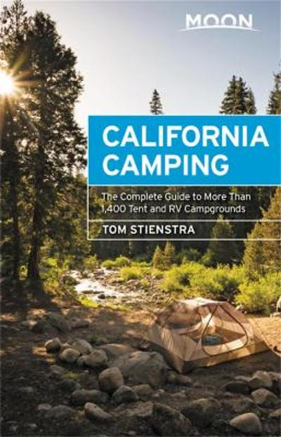 Moon California Camping (Twenty-first Edition) - Tom Stienstra