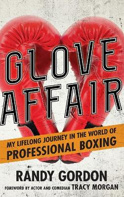 Glove Affair - Randy Gordon