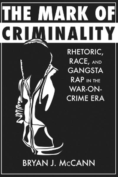 The Mark of Criminality - Bryan J. McCann