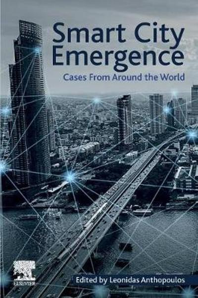 Smart City Emergence - Leonidas Anthopoulos