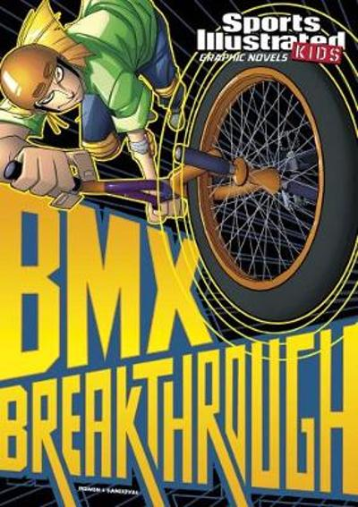 BMX Breakthrough - Carl Bowen