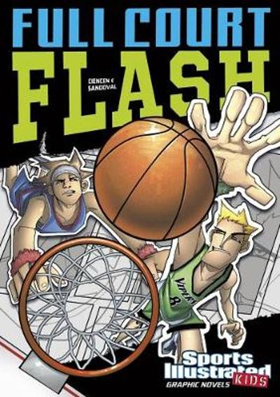 Full Court Flash - Scott Ciencin