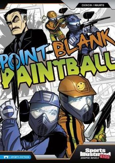 Point-Blank Paintball - Scott Ciencin