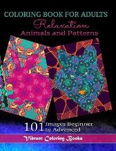 Coloring Book For Adults Animals and Patterns Relaxation - Vibrant Coloring Books J A Coetzer