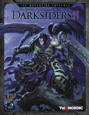 The Art of Darksiders II - THQ Joe Madureira Paul Richards