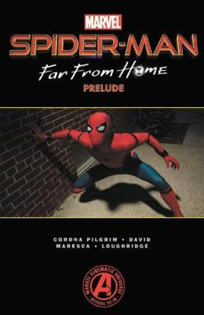 Spider-man: Far From Home Prelude - Will Corona Pilgrim