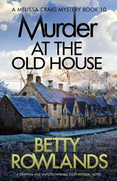 Murder at the Old House - Betty Rowlands