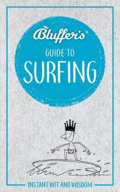 Bluffer's Guide to Surfing - Craig Jarvis
