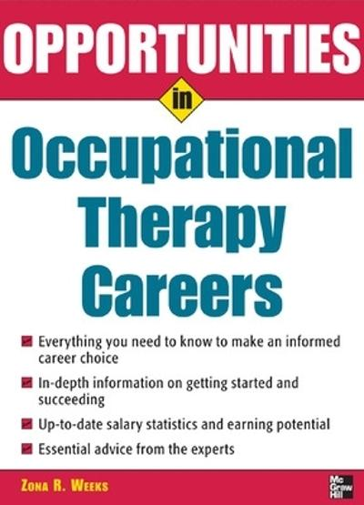 Opportunities in Occupational Therapy Careers - Zona Weeks