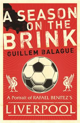 A Season on the Brink - Guillem Balague