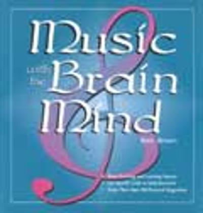 Music With the Brain in Mind - Eric P. Jensen