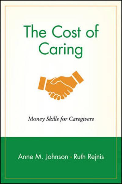 The Cost of Caring - Anne M. Johnson