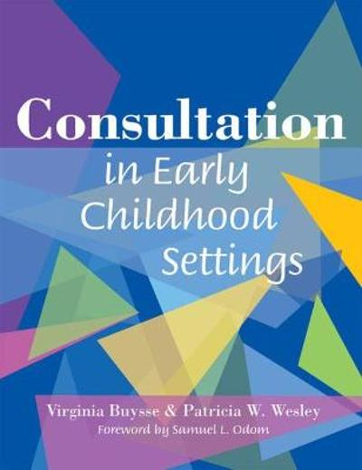 Consultation in Early Childhood Settings - Virginia Buysse