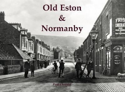 Old Eston & Normanby - Paul Chrystal