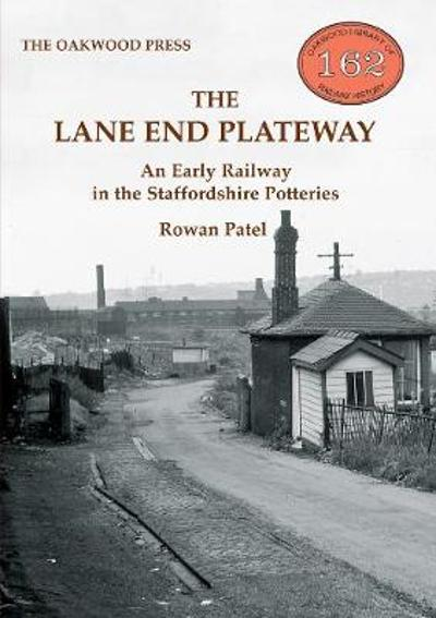 The Lane End Plateway - Rowan Patel