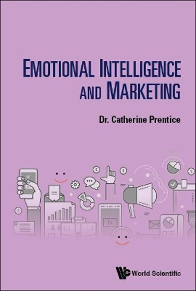 Emotional Intelligence And Marketing - Catherine Prentice