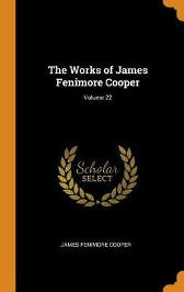The Works of James Fenimore Cooper; Volume 22 - James Fenimore Cooper