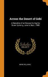 Across the Desert of Gobi - Mark Williams