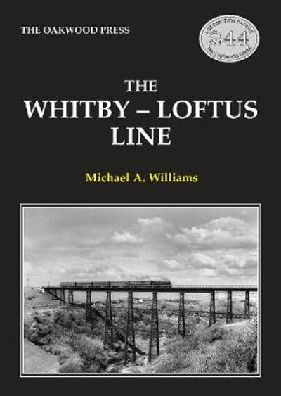 The Whitby-Loftus Line - Michael Williams