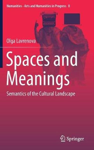 Spaces and Meanings - Olga Lavrenova
