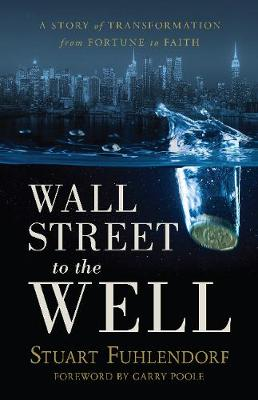 Wall Street to the Well - Stuart Fuhlendorf