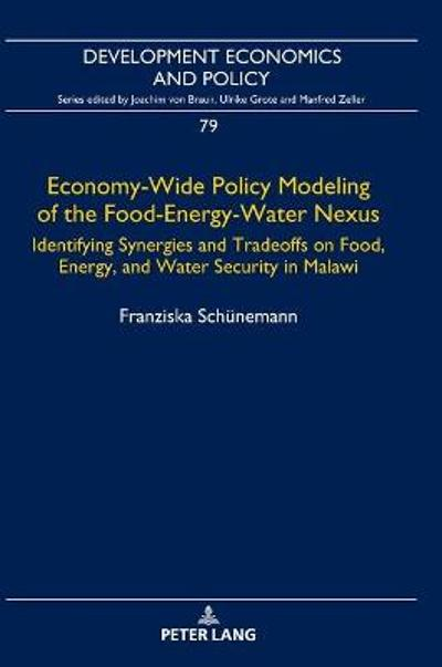 Economy-Wide Policy Modeling of the Food-Energy-Water Nexus - Franziska Schunemann