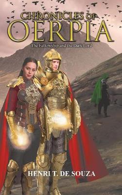 Chronicles of Oerpia - Henri T De Souza