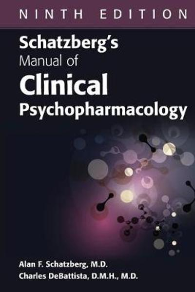 Schatzberg's Manual of Clinical Psychopharmacology - Alan F. Schatzberg