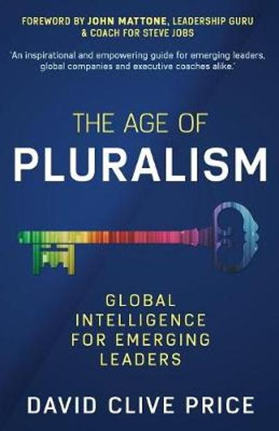 The Age Of Pluralism - David Clive Price