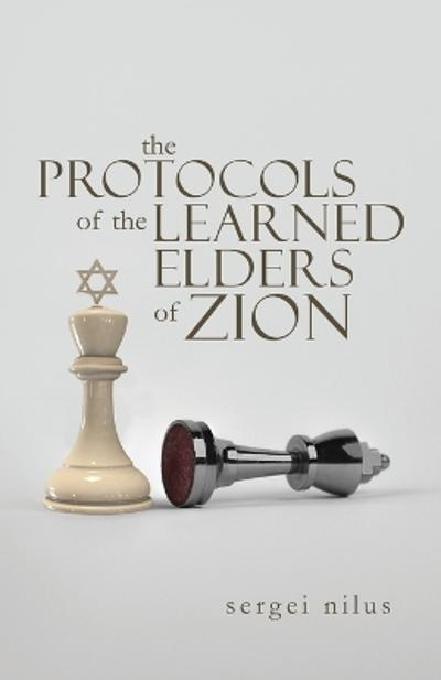 The Protocols of the Learned Elders of Zion - Sergei Nilus