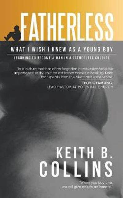 Fatherless - Keith B Collins