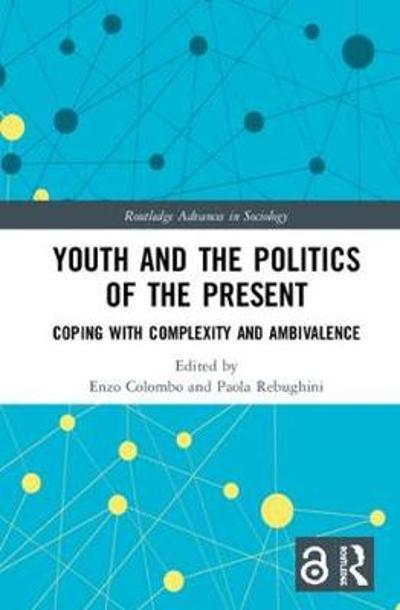 Youth and the Politics of the Present - Enzo Colombo