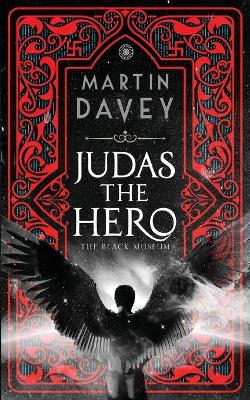 Judas the Hero - Martin Davey