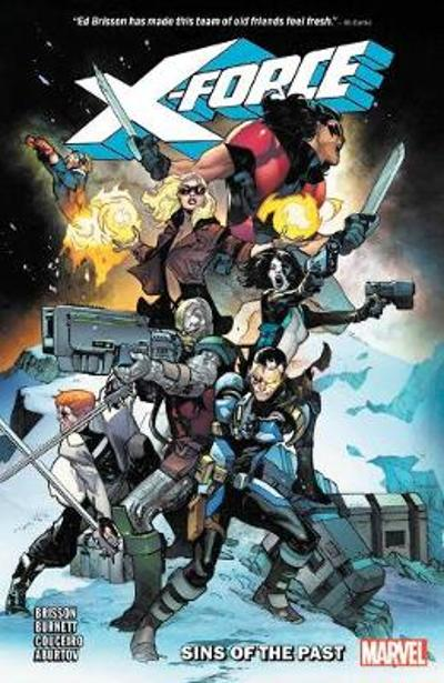 X-force Vol. 1: Sins Of The Past - Ed Brisson