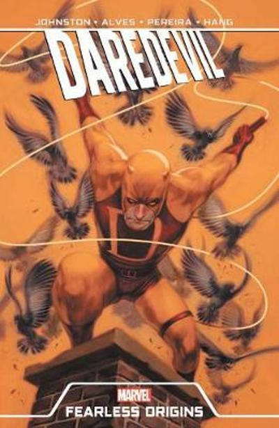 Daredevil: Fearless Origins - Anthony Johnston
