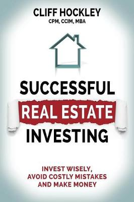 Successful Real Estate Investing - Cliff Hockley