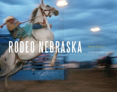 Rodeo Nebraska - Mark Harris