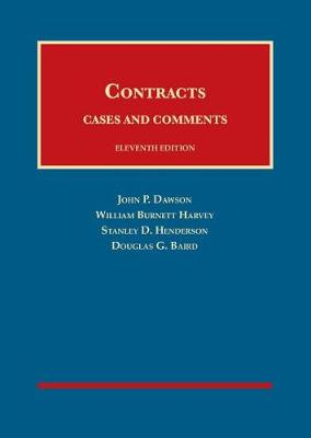 Contracts, Cases and Comments - John P. Dawson