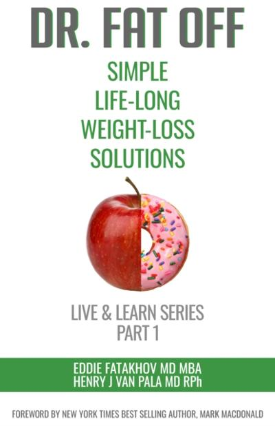 Dr. Fat Off: Simple Life-Long Weight-Loss Solutions - Eddie Fatakhov