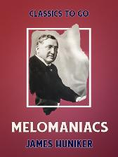 Melomaniacs - James Huniker