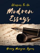 Modern Essays - Harry Morgan Ayres