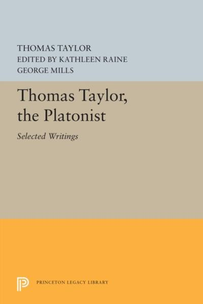 Thomas Taylor, the Platonist - Thomas Taylor